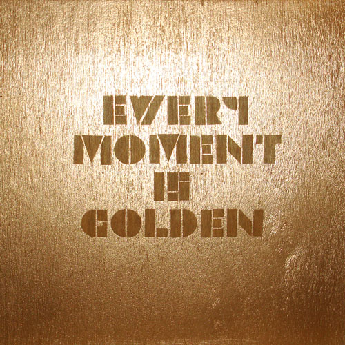 Every Moment is Golden
